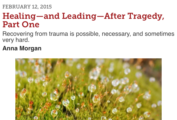 Healing–and Leading–After Tragedy